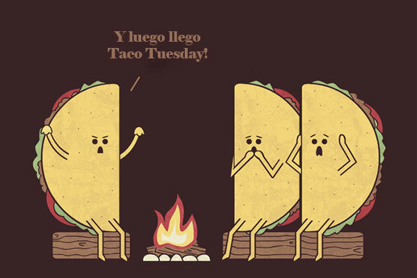 O famoso Taco Tuesday